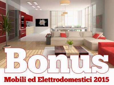 Bonus fiscali arredamento ed elettrodomestici 2015 l for Detrazione per arredamento